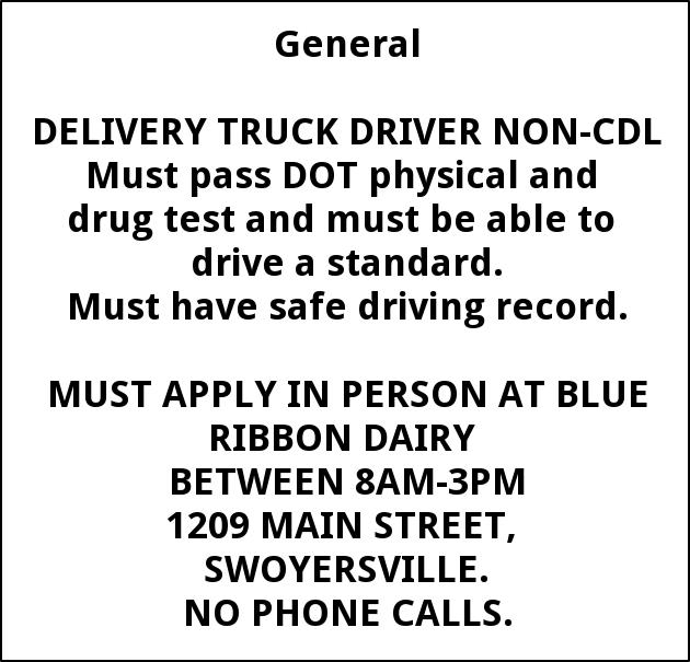 Delivery Truck Driver, Blue Ribbon Dairy