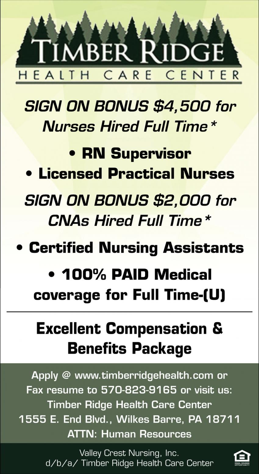 RN Supervisor, Licensed Practical Nurses, Certified Nursing Assistants